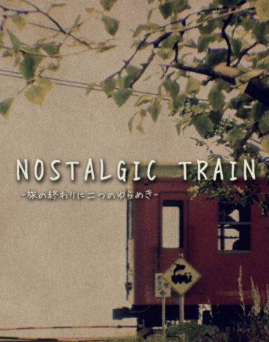 NOSTALGIC TRAIN